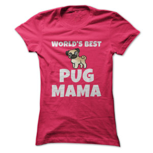 worlds best pug mama t-shirt